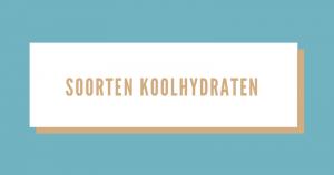 overzicht soorten koolhydraten zoals langzame koolhydraten